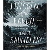 Lincoln in the Bardo: A Novel | [George Saunders]
