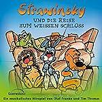 Strawinsky und die Reise zum Weißen Schloss (Strawinsky 4) | Olaf Franke,Tim Thomas