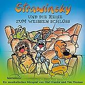 Strawinsky und die Reise zum Weißen Schloss (Strawinsky 4) | Olaf Franke, Tim Thomas