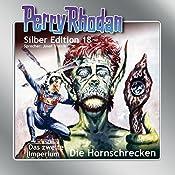 Hornschrecken (Perry Rhodan Silber Edition 18) | Clark Darlton, Kurt Brand, Kurt Mahr