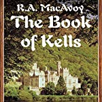 The Book of Kells | R. A. MacAvoy
