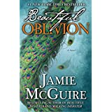 Beautiful Oblivion: A Novel (The Maddox Brothers Series) ~ Jamie McGuire