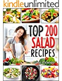 Salads - Top 200 Salad Recipes Cookbook (Salads, Salads Recipes, Salads to go, Salad Cookbook, Salads Recipes Cookbook, Salads for Weight Loss, Salad Dressing Recipes, Salad Dressing, Fruit Salad)