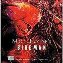 Birdman Audiobook by Mo Hayder Narrated by Damien Goodman