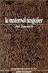 Le Maternel singulier : Freud et L�on...