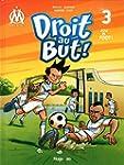 Droit au But ! - Tome 3: Fou de foot !