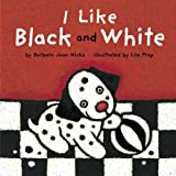 img - for I Like Black and White book / textbook / text book