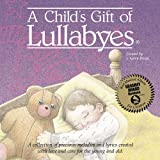 Child&#39;s Gift of Lullabyes ~ Music for Little People