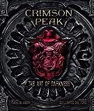 Crimson Peak the Art of Darkness