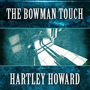 The Bowman Touch | [Hartley Howard]