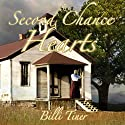 Second Chance Hearts Audiobook by Billi Tiner Narrated by Rebecca Roberts