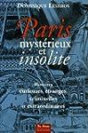 Paris myst�rieux et insolite
