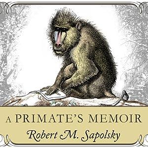 A Primate's Memoir Hörbuch