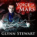 Voice of Mars: Starship's Mage, Book 3 Audiobook by Glynn Stewart Narrated by Jeffrey Kafer