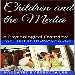Children and the Media Audiobook