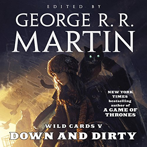 Wild Cards V - Down and Dirty [Fixed] - George R.R. Martin