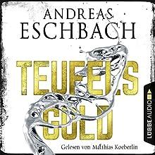Teufelsgold Hörbuch von Andreas Eschbach Gesprochen von: Matthias Koeberlin