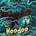 Hoodoo | Ronald L. Smith