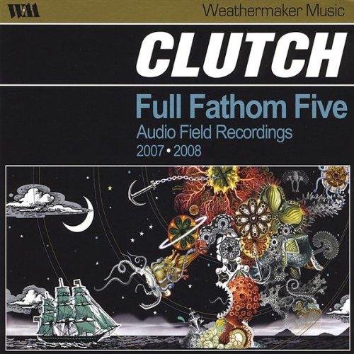 CLUTCH - Full Fathom Five - Zortam Music