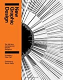 New Graphic Design: The 100 Best Contemporary Graphic Designers (1847960448) by Fiell, Charlotte