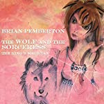 The Wolf and the Sorceress - The King's Magician | Brian Pemberton