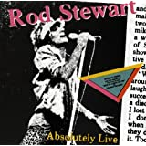 "Absolutely Livevon ""Rod Stewart"""