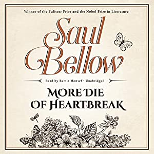 More Die of Heartbreak Audiobook
