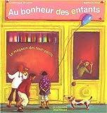 echange, troc Dominique Brisson, Nathalie Novi - Au bonheur des enfants : Le magasin des tout-petits
