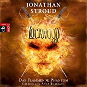 Das Flammende Phantom (Lockwood & Co. 4) | Jonathan Stroud