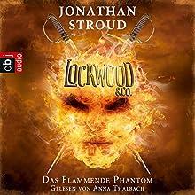 Das Flammende Phantom (Lockwood & Co. 4) Hörbuch von Jonathan Stroud Gesprochen von: Anna Thalbach