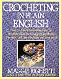 Crocheting in Plain English (0312014120) by Righetti, Maggie