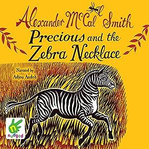 Precious and the Zebra Necklace Audiobook