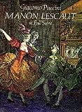 Manon Lescaut (Dover Music Scores) (0486285901) by Puccini, Giacomo
