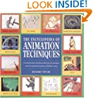 The Encyclopedia of Animation Techniques: A Comprehensive Step-By-Step Directory of Techniques, with an Inspirational Gallery of Finished Works