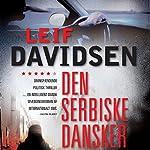 Den serbiske dansker   Leif Davidsen