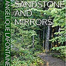 Sandstone and Mirrors: The Crossover Audiobook by Angelique Lafontaine Narrated by Brandi Benger