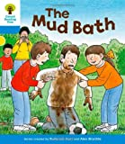 Roderick Hunt Oxford Reading Tree: Level 3: First Sentences: The Mud Bath (Ort First Sentences)