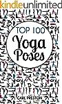 YOGA: Yoga: Top 100 Yoga Poses with P...