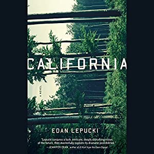 California: A Novel | [Edan Lepucki]