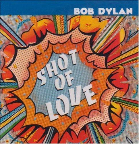 Bob Dylan-Shot of Love-REMASTERED BSCD2-2014-JRP Download