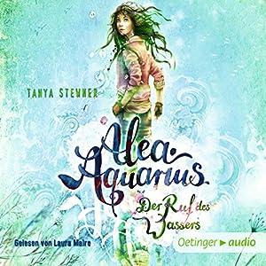 Der Ruf des Wassers (Alea Aquarius 1) Hörbuch