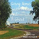 Going Home with a Cat and a Ghost Audiobook by Judy Howard Narrated by Anne Johnstonbrown