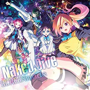 Naked Dive(アニメ盤) [CD]