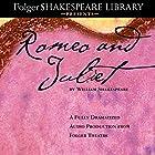 Romeo and Juliet: The Fully Dramatized Audio Edition Hörbuch von William Shakespeare Gesprochen von:  full cast