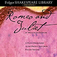 Romeo and Juliet: The Fully Dramatized Audio Edition Audiobook by William Shakespeare Narrated by  full cast