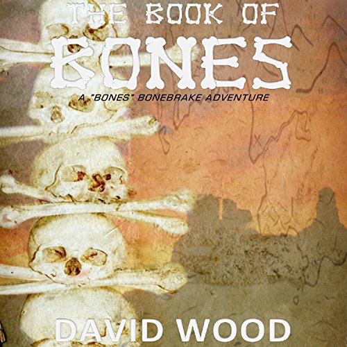 the-book-of-bones-bones-bonebrake-adventures-book-2