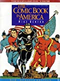 The Comic Book in America: An Illustrated History (0878338357) by Benton, Mike