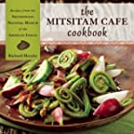 The Mitsitam Cafe Cookbook: Recipes f...