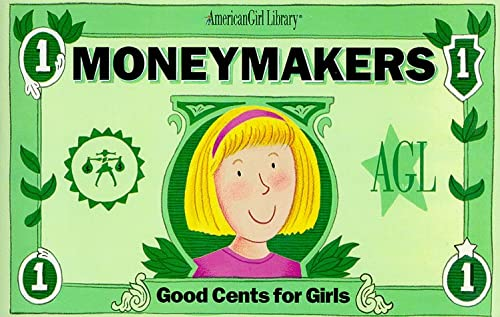 Moneymakers : Good Cents for Girls, INGRID ROPER, SUSAN SYNARSKI