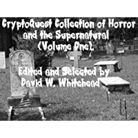 CryptoQuest Collection of Horror and the Supernatural (Volume One) (CryptoQuest Reprint Series)